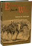 Echoes from the West By Edward M. McGough.  McGough speaks to the reader in the language and experience of an old cowhand.