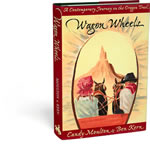 Wagon Wheels: A Contemporary Journey on the Oregon Trail