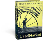 LandMarked: Stories of Peggy Simson Curry