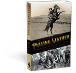 Pulling Leather: Being the Early Recollections of a Cowboy on the Wyoming