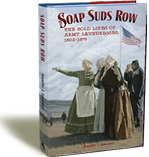 Soap Suds Row: The Bold Lives of Army Laundresses 1802-1876